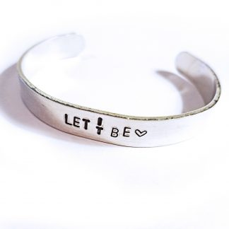 Let It Be Hand Stamped Cuff Bracelet